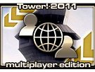 Tower! 2011 Multiplayer