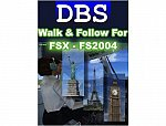 DBS Walk & Follow for FSX and FS2004