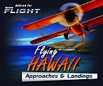 Flying Hawaii - Approaches & Landings