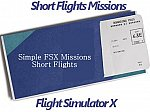 Short Flights FSX Missions