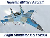 Russian Military Jets FSX FS2004