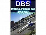 DBS Walk and Follow for FS2004