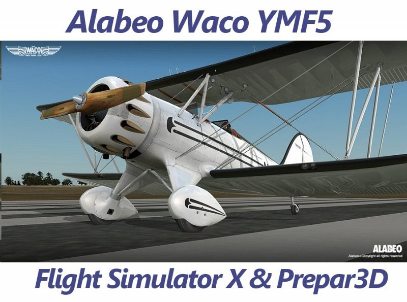 Alabeo waco ymf5 fsx p3d fsx general aviation fsx add for American classic homes waco